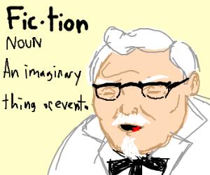 colonel sanders defines fiction
