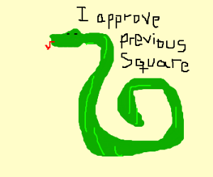 Green snake approves this message.
