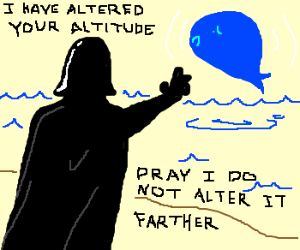 Vader uses the force on a whale