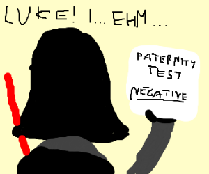 Darth Vader is NOT the father.