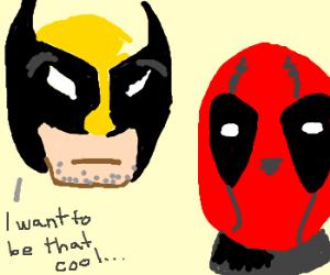 wolverine is jealous of deadpool