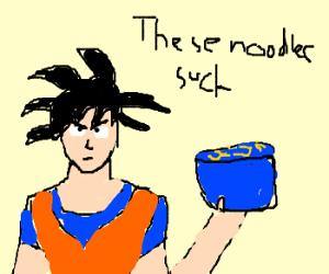 Goku hates his noodles