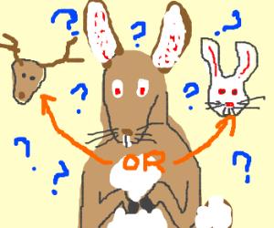 Am I a bunny or a deer?