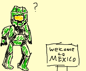 Spartan not sure if he is in Mexico
