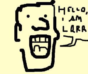 He is LRRR.