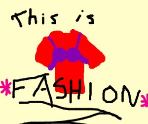 fashion advice: put bra ON the shirt
