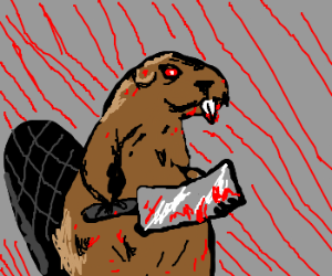 A bloody beaver! And blood everywhere