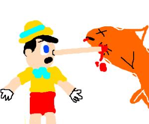 Pinocchio kills orange whale with nose.