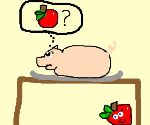 pig on platter wonders where de apple is