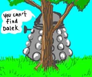 Dalek is so bad at hide and seek