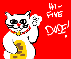 Maneki-neko wants a high five