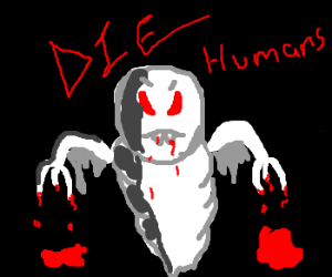 ghosts say die humans