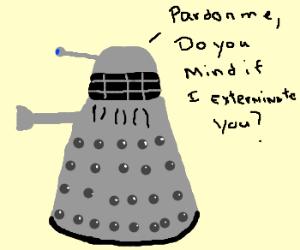 Polite Dalek