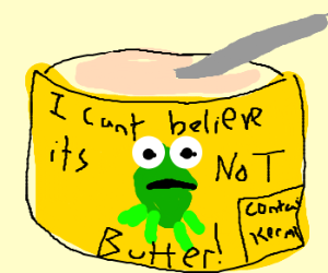 Kermit is now butter substitute