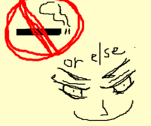 no smokeing in this area or else