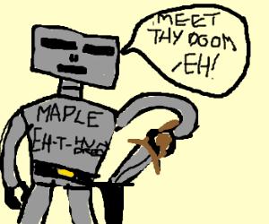 Canadian robot unsheathes his sword
