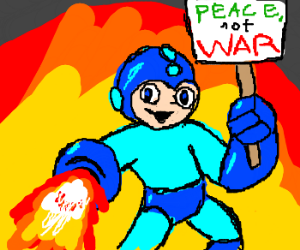 Megaman loves peace, blasts anyway.
