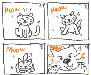 Meow meow meow aaaargh
