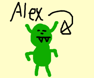 Alex is a troll