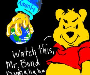 Pooh as 007 villain destroys the world