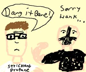 Hank Hill shows Bane who's boss