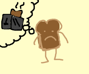 Personified Toast Fears Own Fate