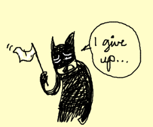Batman... surrenders?