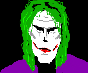 The joker , way too cool for you ;)