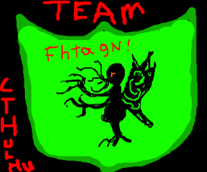 Mighty shield of team cthulhu, fhtagn!