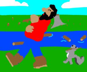 I'm a Lumberjack and I'm okay!