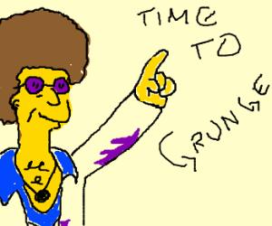 Disco Steve takes up Grunge