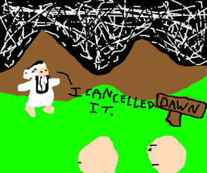 Breaking new: God cancels dawn