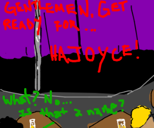Hajoyce is a terrible stripper-name.
