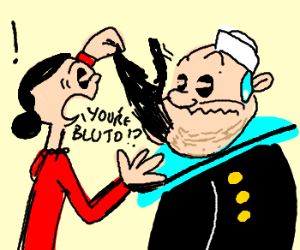 bluto and popeye are the same guy!