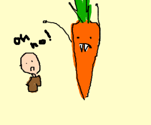 oh no, Vampire carrots want to eat me!