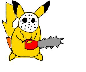 Pikachu's gonna kill you