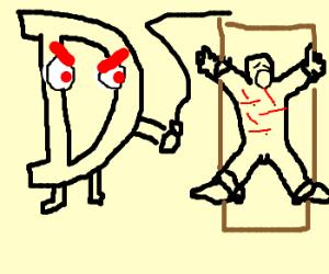"""""""Evil Letter D"""" tortures naked man."""