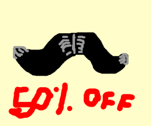 Mustachio on Sale For Half-Off