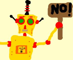 Robots, no!