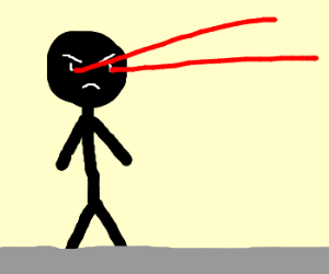 determined stick man shoots lazers from eyes