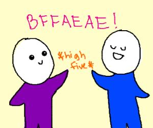 BFFs going for a high 10