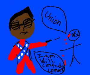 Will.I.A.M is General Lee, kills yankee