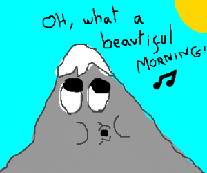 """Alps is singing """" Oh what a beautiful morning"""""""