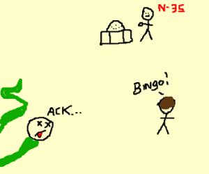 BINGO killing cobra man