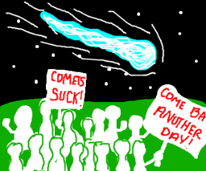 people protesting a comet about to hit  earth