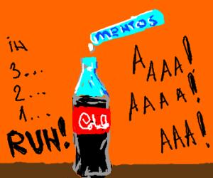 Mentos in a coke.  Run.