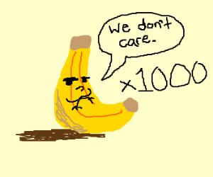 1000 indifferent bananas