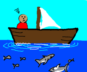 i am saling on the sea full of sharks and fish