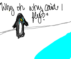 Penguin cries because he can't fly