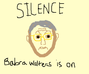 stern dad meme says silence babrawalters is on